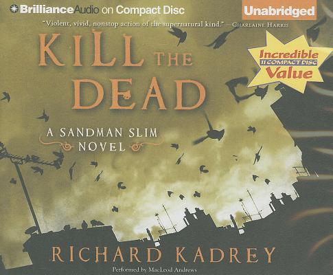 Kill the Dead (Sandman Slim Novels #2) Cover Image
