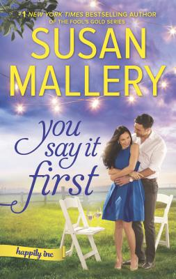 You Say It First (Happily Inc.) Cover Image