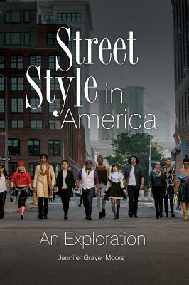 Street Style in America: An Exploration Cover Image