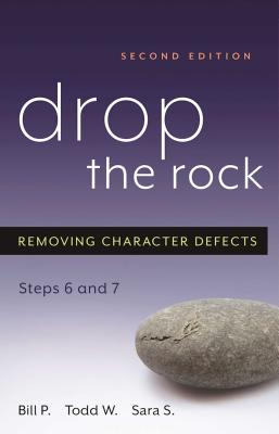 Drop the Rock: Removing Character Defects - Steps Six and Seven Cover Image