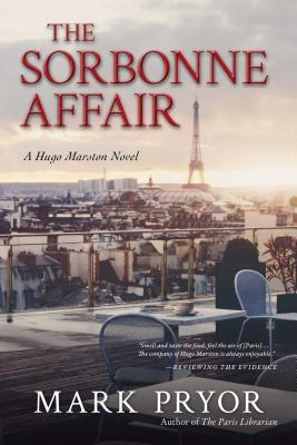 The Sorbonne Affair: A Hugo Marston Novel Cover Image