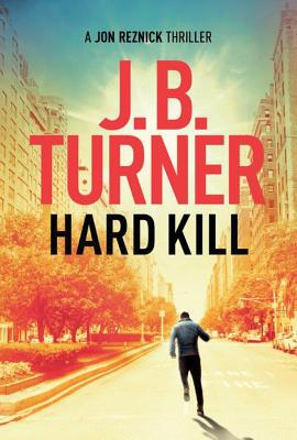 Hard Kill (Jon Reznick Thriller #2) Cover Image