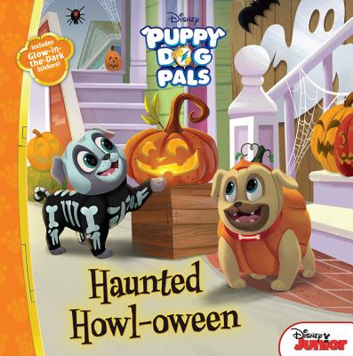 Puppy Dog Pals Haunted Howl-oween: With Glow-in-the-Dark Stickers! Cover Image