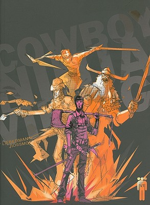 Cowboy Ninja Viking, Volume 1 Cover Image