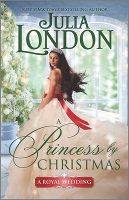 A Princess by Christmas: A Holiday Romance (Royal Wedding #3) Cover Image