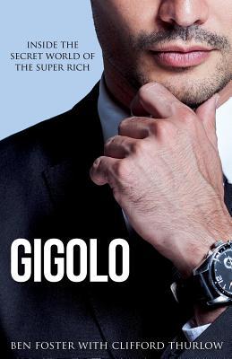 Gigolo: Inside the Secret World of the Super Rich Cover Image