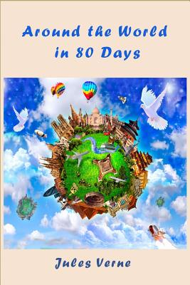 Around the World in 80 Days (Illustrated) Cover Image