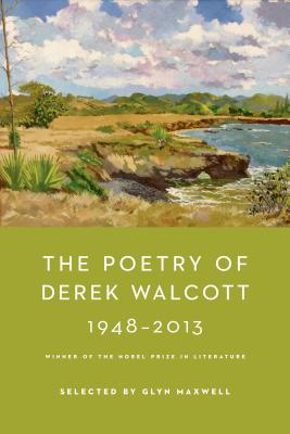The Poetry of Derek Walcott 1948-2013 Cover