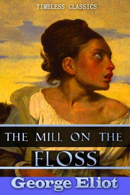 The Mill on the Floss (Great Classics #52) Cover Image