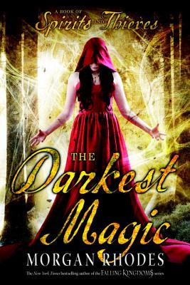 The Darkest Magic (Book of Spirits and Thieves #2) Cover Image