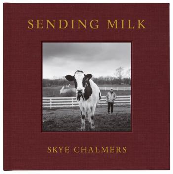 Sending Milk: The Northeast Farms and Farmers of the Cabot Creamery Cooperative Cover Image