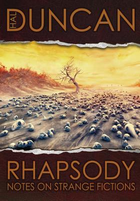 Rhapsody: Notes on Strange Fictions Cover Image