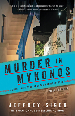 Murder in Mykonos (Chief Inspector Andreas Kaldis Mysteries #1) Cover Image