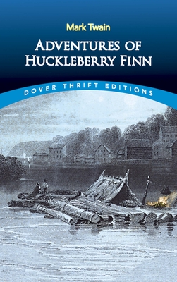 Adventures of Huckleberry Finn (Dover Thrift Editions) Cover Image