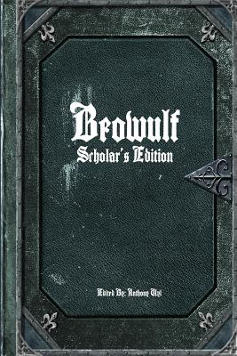 Beowulf: Scholar's Edition Cover Image