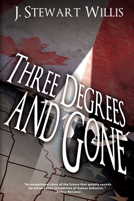 Cover for Three Degrees and Gone