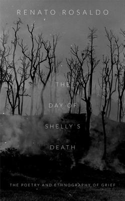 The Day of Shelly's Death: The Poetry and Ethnography of Grief Cover Image