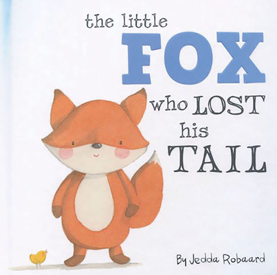 Little Fox Who Lost His Tail (Nature Stories) Cover Image