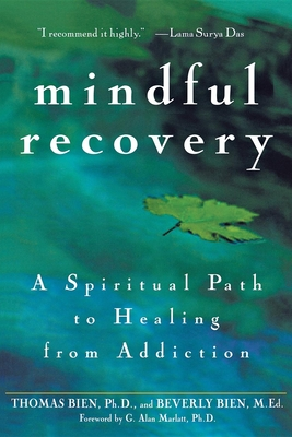 Mindful Recovery: A Spiritual Path to Healing from Addiction Cover Image