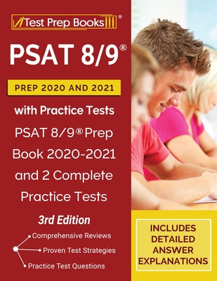 PSAT 8/9 Prep 2020 and 2021 with Practice Tests: PSAT 8/9 Prep Book 2020-2021 and 2 Complete Practice Tests [3rd Edition] Cover Image