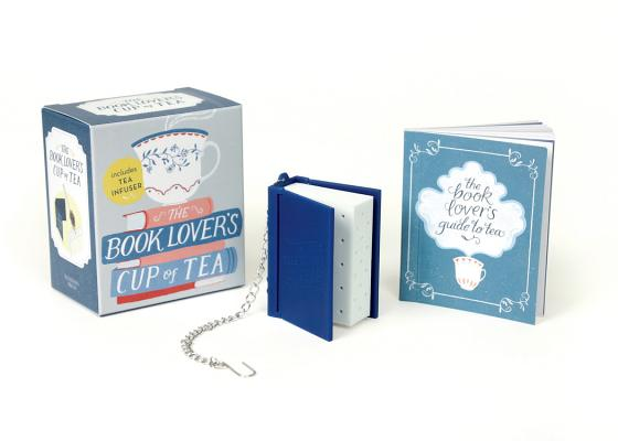 The Book Lover's Cup of Tea: Includes Tea Infuser (RP Minis) Cover Image