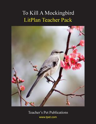 Litplan Teacher Pack: To Kill a Mockingbird Cover Image