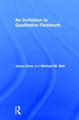 An Invitation to Qualitative Fieldwork: A Multilogical Approach Cover Image