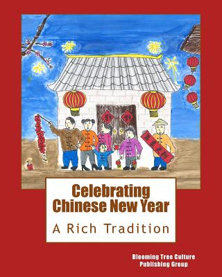 Celebrating Chinese New Year: A Rich Tradition Cover Image