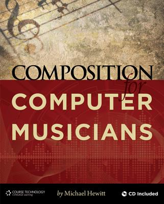 Composition for Computer Musicians [With CDROM] Cover Image