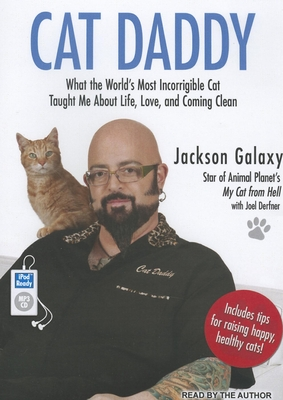Cat Daddy: What the World's Most Incorrigible Cat Taught Me about Life, Love, and Coming Clean Cover Image