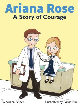 Ariana Rose: A Story of Courage Cover Image