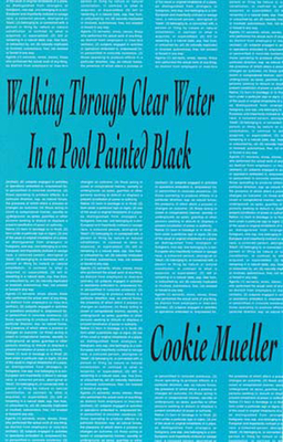 Walking Through Clear Water in a Pool Painted Black (Semiotext(e) / Native Agents) Cover Image