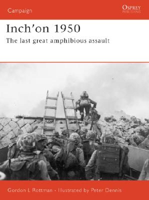 Inch'on 1950: The last great amphibious assault Cover Image
