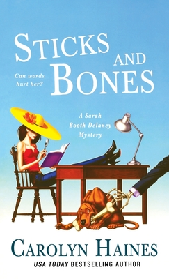 Sticks and Bones: A Sarah Booth Delaney Mystery Cover Image