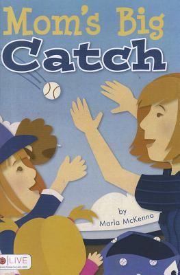 Mom's Big Catch Cover Image