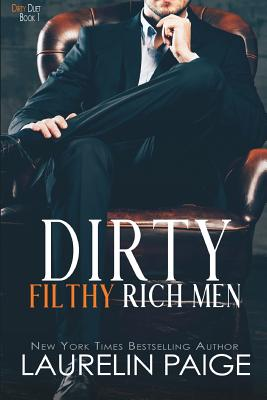Dirty Filthy Rich Men (Dirty Duet #1) Cover Image
