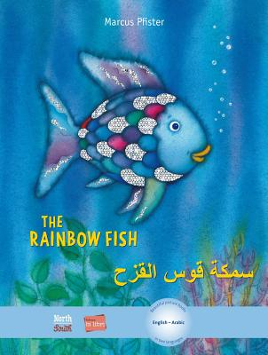 The Rainbow Fish/Bi:libri - Eng/Arabic (Rainbow Fish (North-South Books)) Cover Image