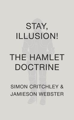 Stay, Illusion!: The Hamlet Doctrine Cover Image