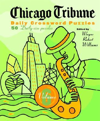 Chicago Tribune Daily Crossword Puzzles, Volume 6 Cover Image
