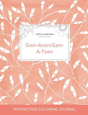 Adult Coloring Journal: Gam-Anon/Gam-A-Teen (Turtle Illustrations, Peach Poppies) Cover Image