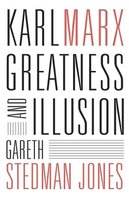 Karl Marx: Greatness and Illusion Cover Image