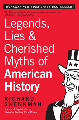 Legends, Lies & Cherished Myths of American History Cover