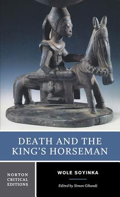 Death and the King's Horseman (Norton Critical Editions) Cover Image