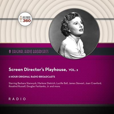 Screen Directors Playhouse, Vol. 2 Lib/E Cover Image