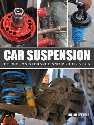 Car Suspension: Repair, Maintenance and Modification Cover Image