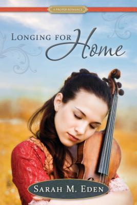Longing for Home (Proper Romance #1) Cover Image