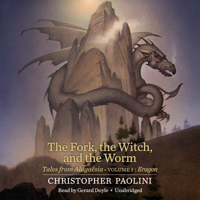 The Fork, the Witch, and the Worm: Tales from Alagaësia (Volume 1: Eragon) Cover Image