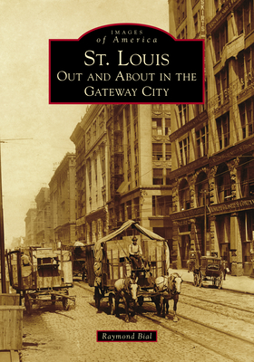 St. Louis: Out and about in the Gateway City Cover Image