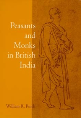 Cover for Peasants and Monks in British India