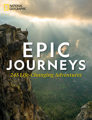 Epic Journeys: 245 Life-Changing Adventures Cover Image